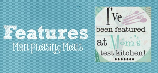 {Mom's Test Meal Monday Features}