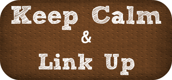 {Keep Calm & Link Up # 14}