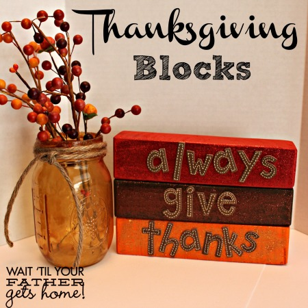 #Thanksgiving scrap wood blocks make the perfect #handmade #decor for your #mantel or #tablescape this season via www.waittilyourfathergetshome.com