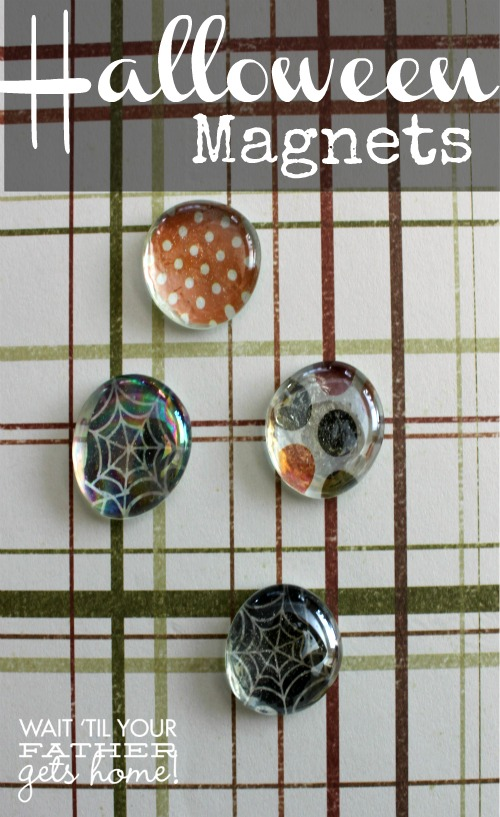 Halloween glass bubble magnets via www.waittilyourfathergetshome.com #magnets #holidays