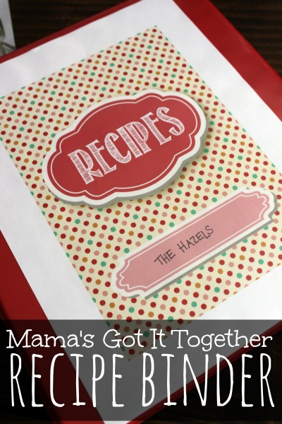Mama's Got It Together #Recipe Binder printables PLUS a $30 shop credit #giveaway via www.waittilyourfathergetshome.com