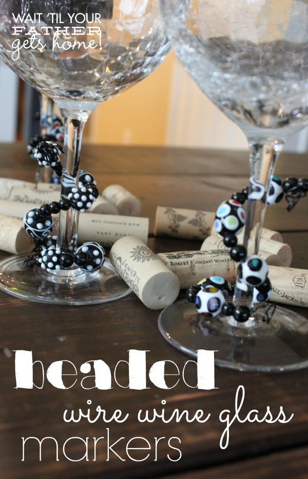 Beaded Wire Wine Glass Markers via www.waittilyourfathergetshome.com #glassmarkers #wineglass #wine