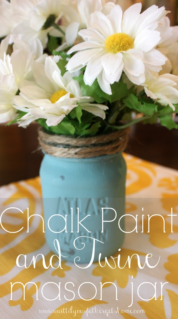 Add some color to your home with a beautiful mason jar and some pretty chalk paint via www.waittilyourfathergetshome.com #masonjar #chalkpaint #vase #twine