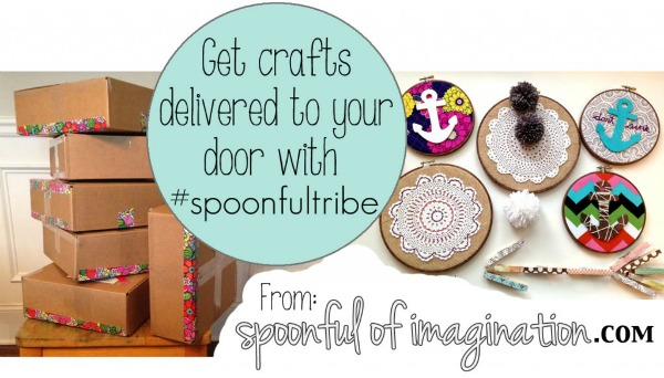 Enroll in the #SpoonfulTribe monthly craft boxes delivered to your door via spoonfulofimagination.com #craftbox #crafting #craftdelivery