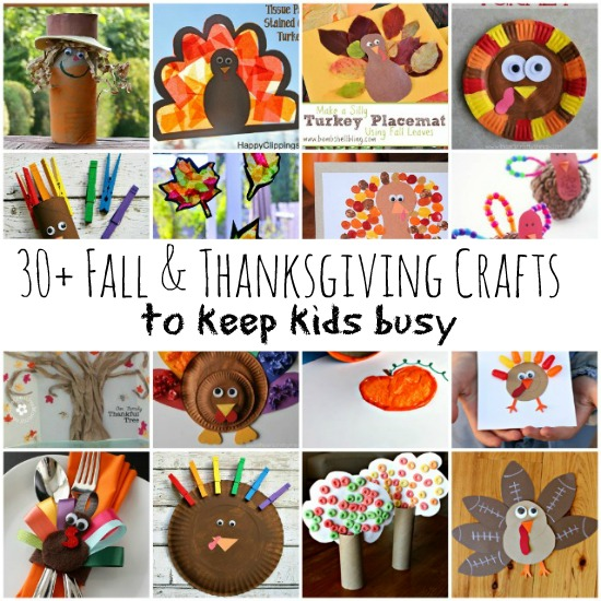 30 + Fall & Thanksgiving Crafts to Keep Kids Busy