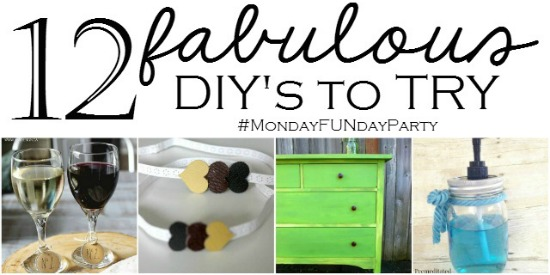 12 DIY's To Try | Monday Funday Party