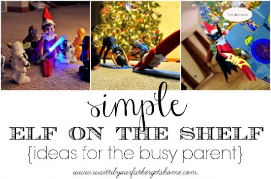 Elf on the Shelf for the Busy Parent, Part Two