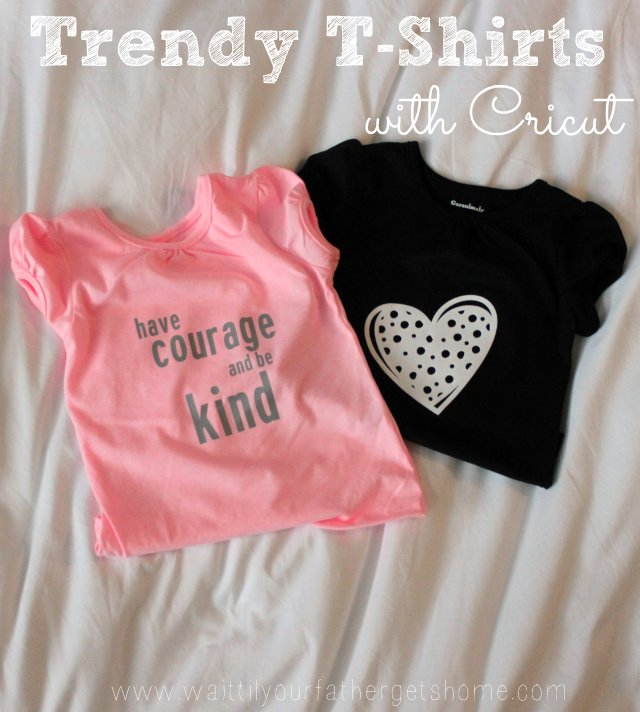 62f1a3abe Trendy T-Shirts are a cinch with #Cricut via Wait Til Your Father Gets