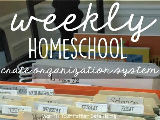 Weekly Homeschool Organization | Crate Organization