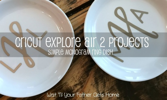 Simple Monogram Ring Dish | Cricut Explore Air 2 Projects