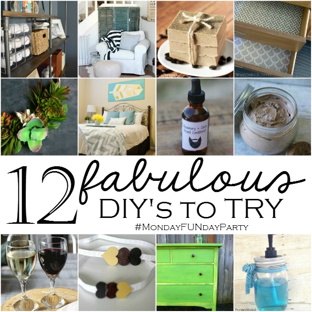 12 Fabulous DIY's to Try from the #MondayFundayParty
